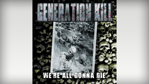 generation-kill-were-all-gonna-die