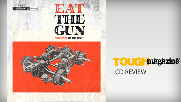 eat-the-gun-stripped-to-the-bone