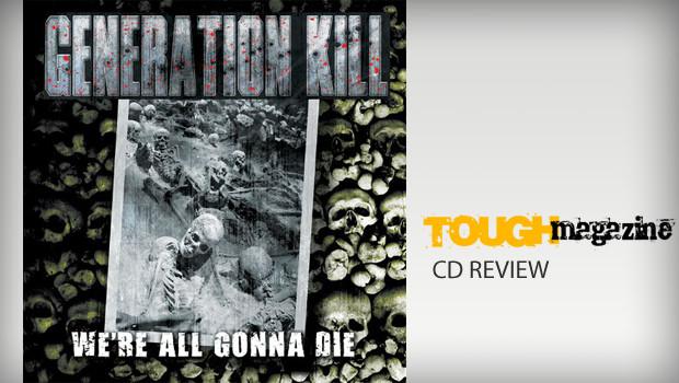 generation-kill-were-all-gonna-die