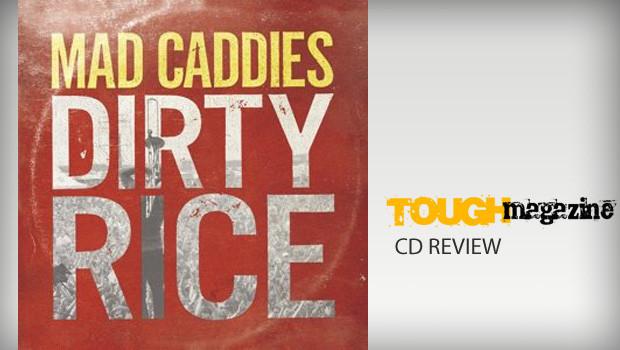 mad-caddies-dirty-rice