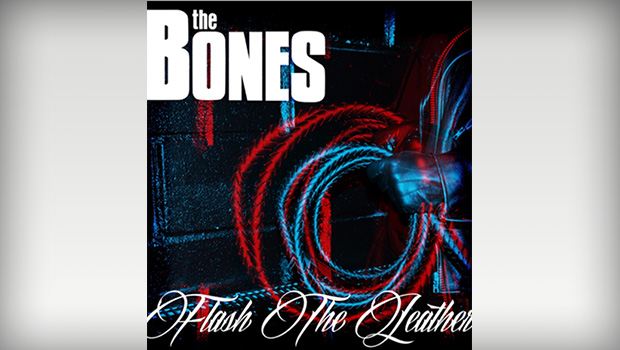 the-bones-flash-the-leather
