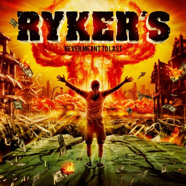 rykers-never-meant-to-last