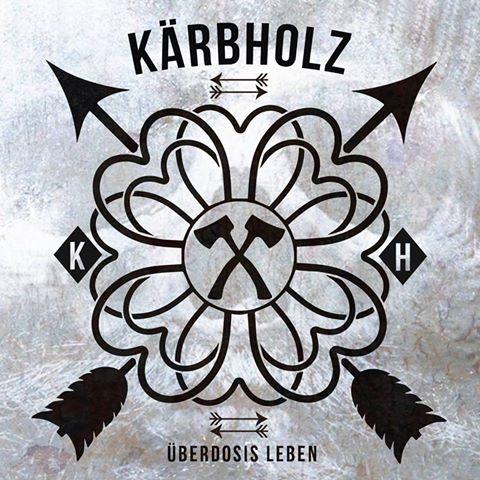 kaerbholz-ueberdosis-leben